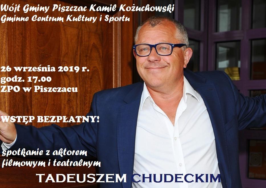 Spotkaj się z aktorem Tadeuszem Chudeckim