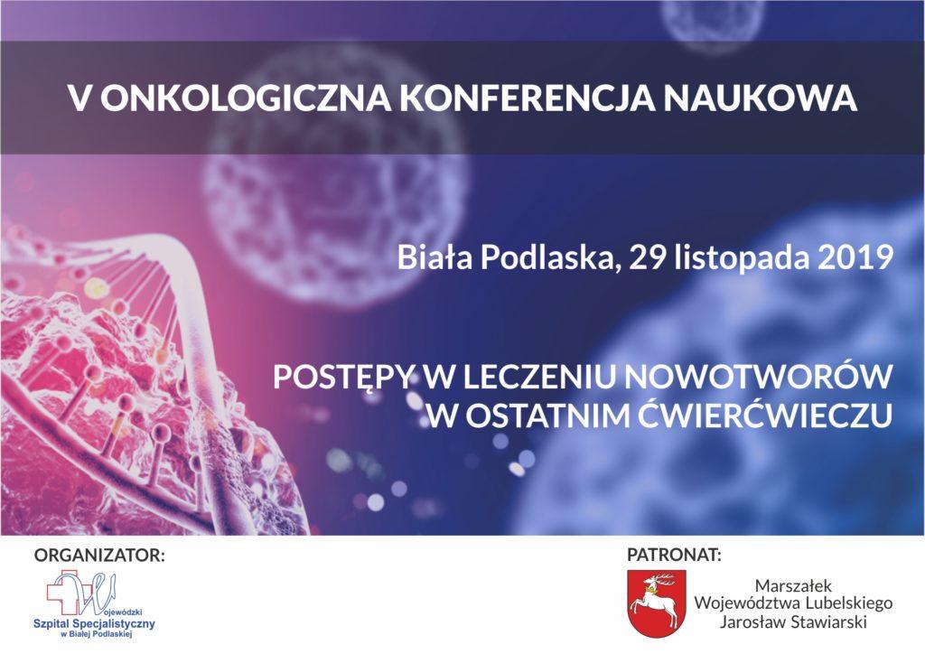 Odbędzie się V Onkologiczna Konferencja Naukowa