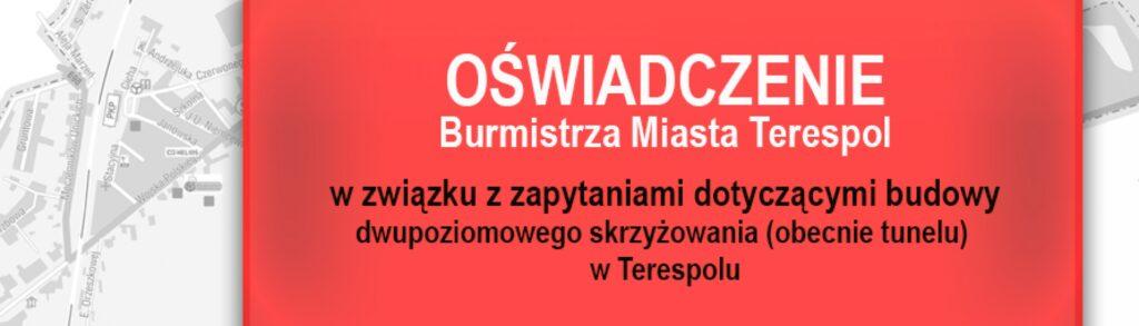 Budowa dwupoziomowego skrzyżowania w Terespolu- oświadczenie Burmistrza Miasta